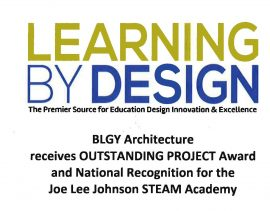 BLGY Wins Outstanding Project Award from Learning By Design for Joe Lee Johnson STEAM Academy